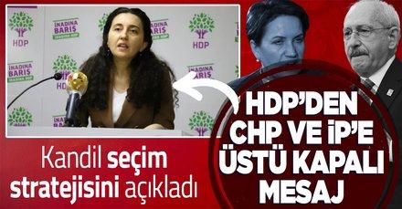 HDP'den CHP ve İP'e bizsiz olmaz mesajı