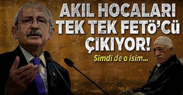 Kılıçdaroğlu'nun akıl hocaları FETÖ'cü çıkıyor