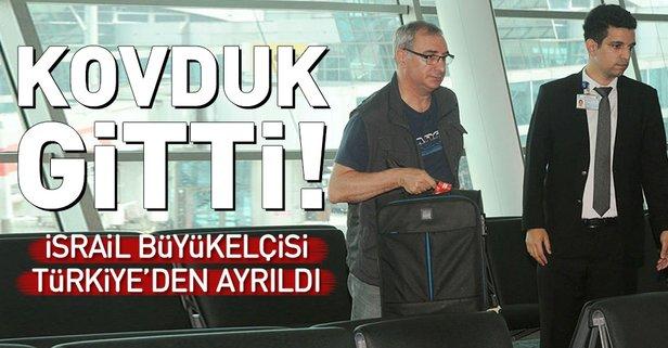 İsrail Ankara Büyükelçisi ülkesine döndü