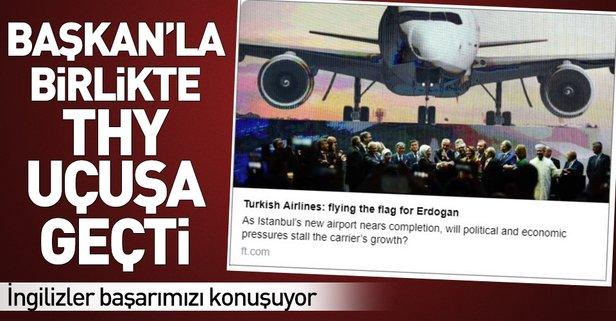 Türk Hava Yolları'nın yükselen değeri İngiliz basınında