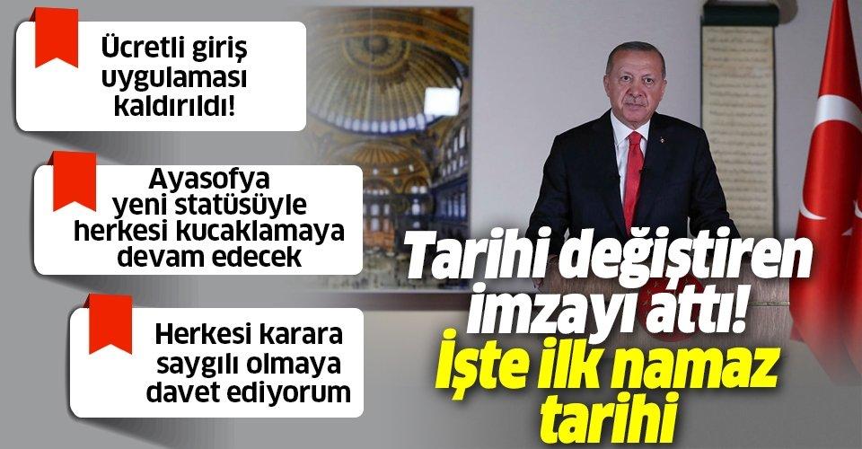 Son dakika: Tarihi Ayasofya kararının ardından yeni bir çağ başlıyor! Başkan Erdoğan canlı yayında ilk namaz tarihini duyurdu