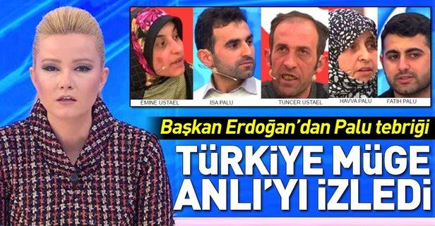 Başkan Erdoğan'dan Müge Anlı'ya Palu ailesi tebriği