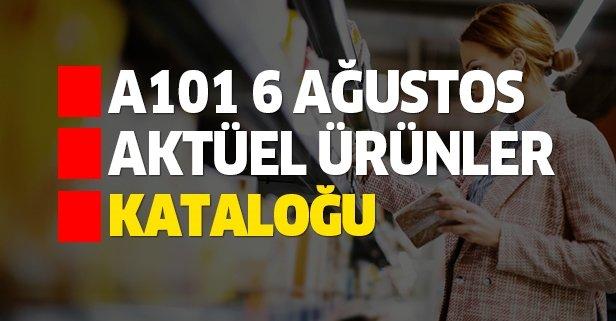A101 6 Ağustos aktüel kataloğunda neler var?