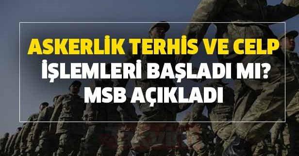 MSB 2020 e-devlet askerlik terhis ve celp işlemleri başladı mı?