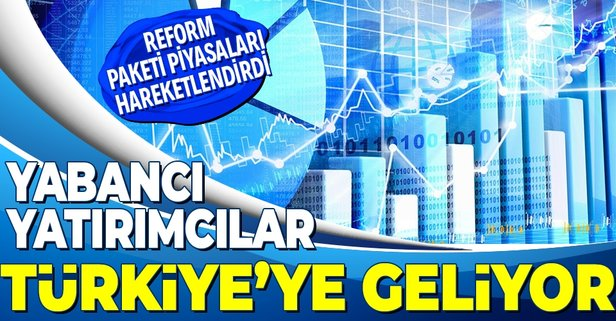 Yabancı yatırımcı Türkiye'ye geliyor