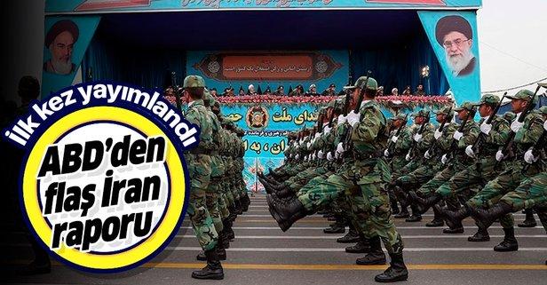 İlk kez yayımlandı! ABD'den flaş İran raporu
