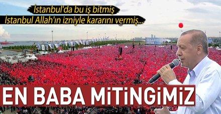 Cumhurbaşkanı Erdoğan Yenikapı'daki tarihi mitingde flaş açıklamalar