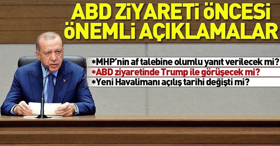 Başkan Erdoğandan flaş af açıklaması
