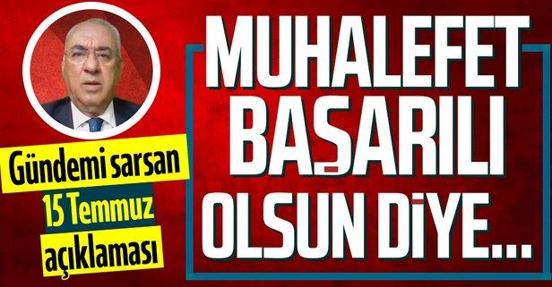 Önder Aksakal'dan gündemi sarsan 15 Temmuz sözleri