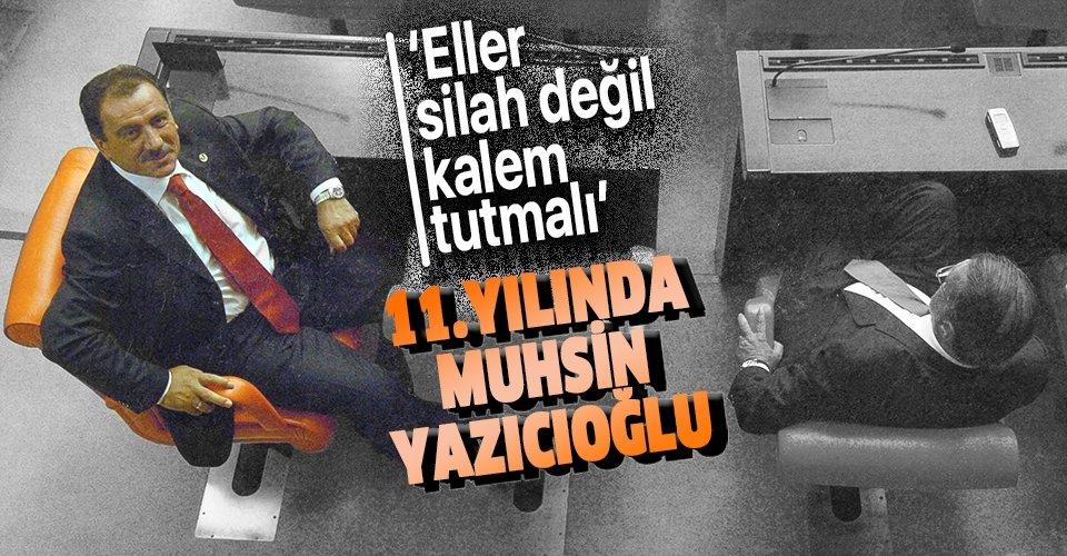 Muhsin Yazıcıoğlu ölümünün11.yıl dönümünde unutulmadı! Muhsin Yazıcıoğlu kimdir, nereli?