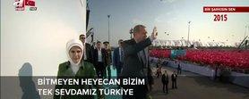 Tek sevdamız Türkiye