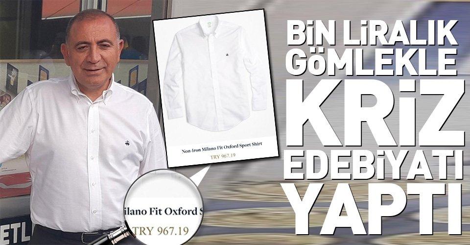 Bin liralık gömlek giydi kriz edebiyatı yaptı