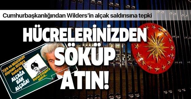 Cumhurbaşkanlığından Wilders'a tepki