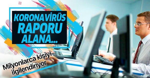Koronavirüs raporu alanların ödemelerini devlet yapacak!