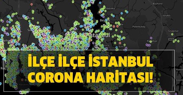 İstanbul Corona haritası… İstanbul ilçe ilçe Corona dağılımı!