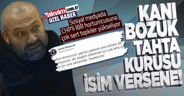 Levent Üzümcü'den Başkan Erdoğan'a alçakça sözler