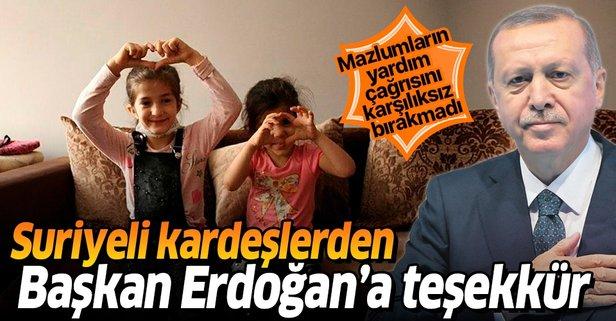 Suriyeli kardeşlerden Başkan Erdoğan'a teşekkür