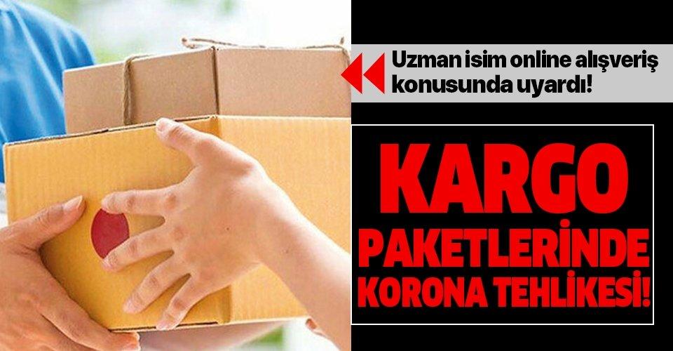 Son dakika: Kargo paketlerindeki corona tehlikesine dikkat!