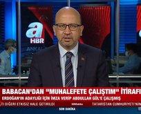 Ali Babacan'ın sözleri ne anlama geliyor?