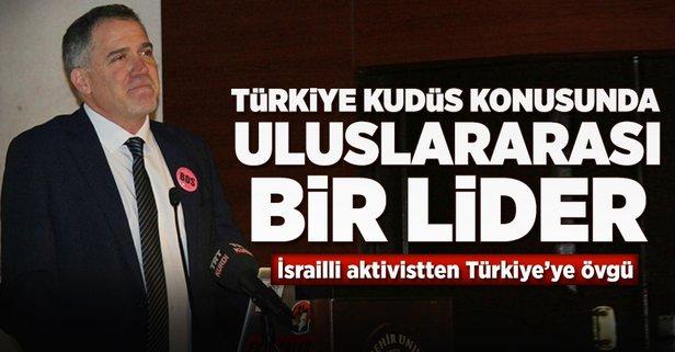 İsrailli aktivistten Türkiyeye övgü dolu sözler