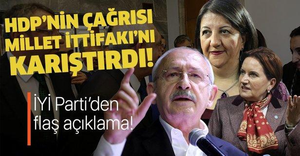 HDP'nin çağrısı Millet İttifakı'nı karıştırdı!