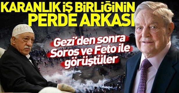 Gezi'den sonra Soros ve Fetullah Gülen ile görüşmüşler