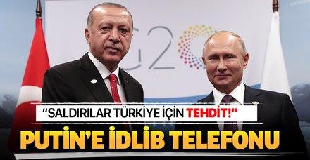 Başkan Erdoğan'dan Putin'e İdlib telefonu