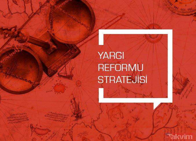 Yeni yargı reformu stratejisiyle 2023 vizyonu belirlendi