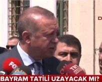 Erdoğandan 10 gün tatil sinyali
