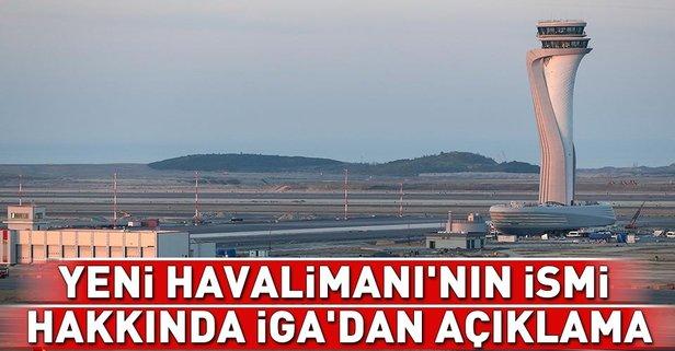 Yeni Havalimanının ismi hakkında İGAdan açıklama