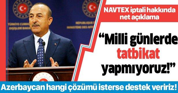 Bakan Çavuşoğlu'ndan 'tatbikat' açıklaması