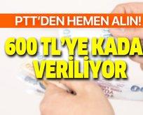 Tek kalemde PTT'den ödeniyor! 600 TL'ye kadar alınabilecek! e-Devlet başvuru şartları belli oldu