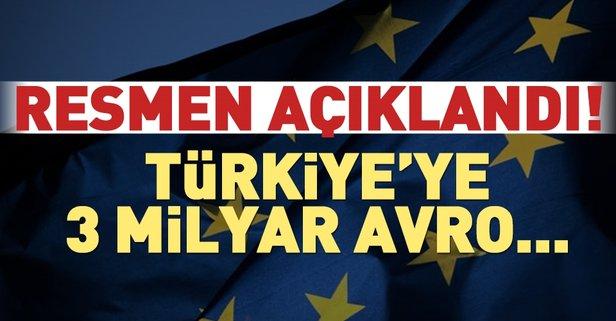 Resmen açıklandı! Türkiye'ye 3 milyar avro...