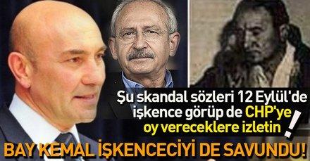 CHP Genel Başkanı Kılıçdaroğlu Tunç Soyer'in işkenceci babası Nurettin Soyer'i bu sözlerle savundu