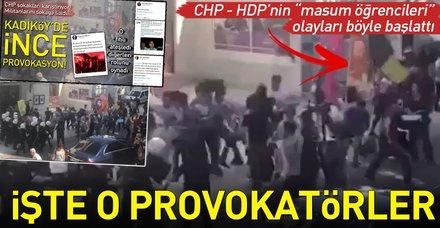 Kadıköy'deki provokatif olayları başlatan anlar böyle görüntülendi