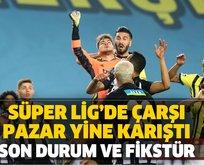 Süper Lig'de çarşı pazar yine karıştı!