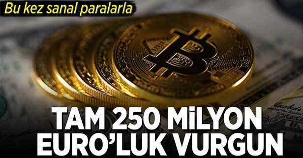 Dijital paralarla 250 milyon Euro'luk vurgun