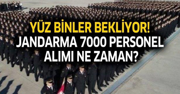 Jandarma 7000 personel alımı ne zaman?
