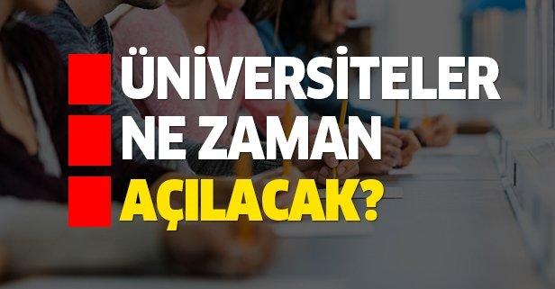 Üniversiteler ne zaman açılacak? Uzaktan eğitim...