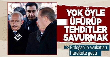 Başkan Erdoğan'ın avukatları Kılıçdaroğlu'nun siyasi cinayet iddiaları ve bürokratları tehdidine ilişkin harekete geçti