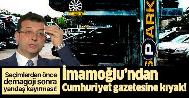 İmamoğlu'ndan Cumhuriyet gazetesine kıyak!