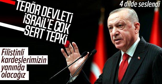 Başkan Erdoğan'dan İsrail'e sert tepki