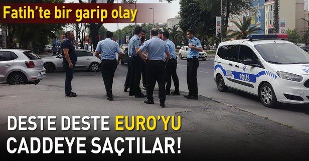 Deste deste Euro'yu caddeye saçtılar!