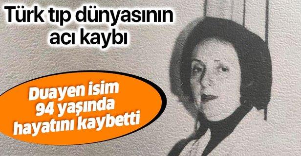 Türk tıp dünyasının acı kaybı