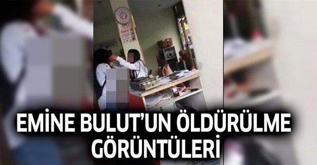 Emine Bulut'un öldürülme videosu Türkiye'yi şoke etti