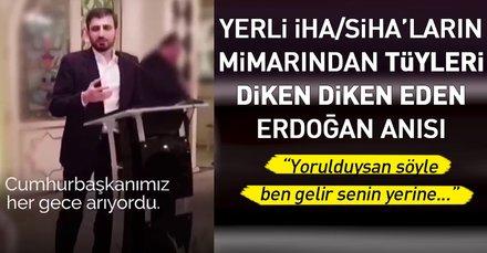 Selçuk Bayraktar Cumhurbaşkanı Erdoğan ile anısını anlattı