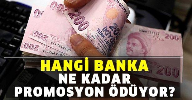 Hangi banka ne kadar promosyon ödüyor?
