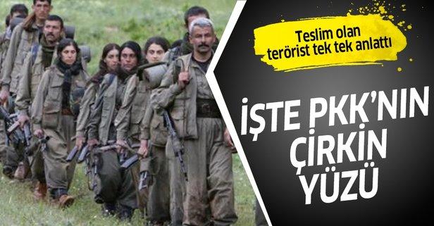 İşte PKK'nın iğrenç yüzü! Teslim olan terörist anlattı