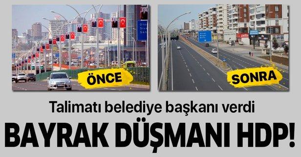 HDP'nin bayrak düşmanlığı sürüyor!