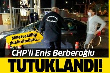 Son dakika: CHP'li Enis Berberoğlu tutuklandı